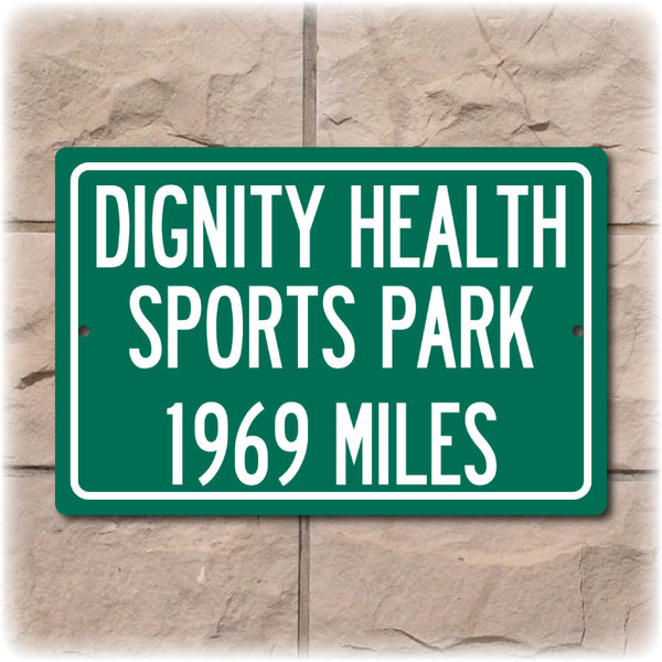 Personalized Highway Distance Sign To:  Dignity Health Sports Park, Home of the Los Angeles Chargers