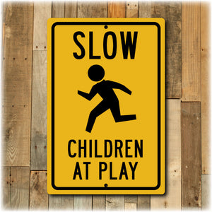 Slow Children At Play DOT Street Sign