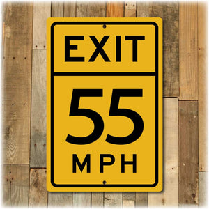 Personalized Exit Speed Limit Street Sign