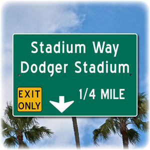 Dodger Stadium Exit Sign, Home of the Los Angeles Dodgers
