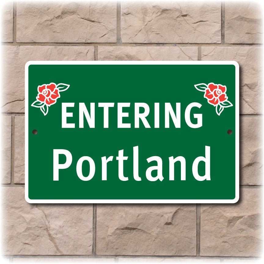 Entering Portland Rose Highway Sign