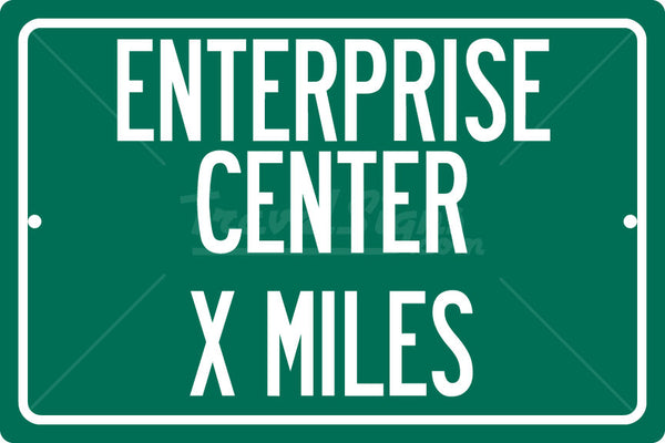 Personalized Highway Distance Sign To: Enterprise Center, Home of the St. Louis Blues