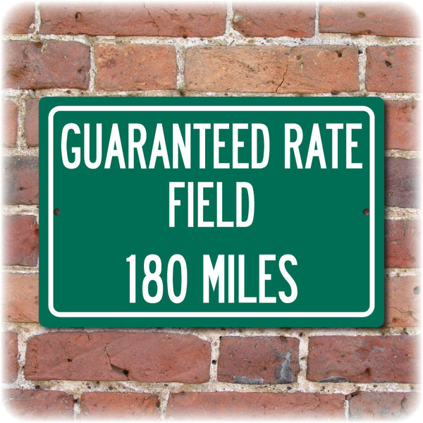 Personalized Highway Distance Sign To: Guaranteed Rate Field, Home of the Chicago White Sox