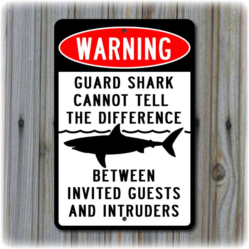 GUARD SHARK Warning Sign