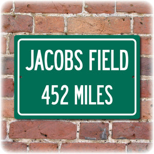 Personalized Highway Distance Sign To: Jacobs Field, Former Home of the Cleveland Indians