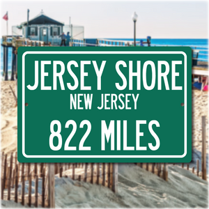 Personalized Highway Distance Sign To: Jersey Shore, New Jersey