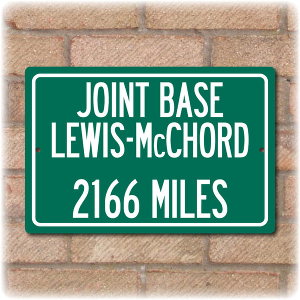 Personalized Highway Distance Sign To: Joint Base Lewis-McChord - US Army & Air Force