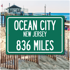 Personalized Highway Distance Sign To: Ocean City, New Jersey