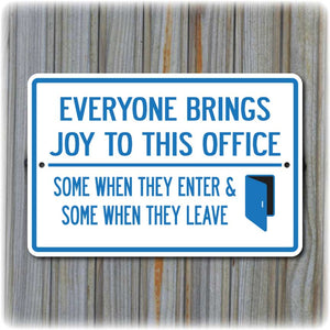 Joy in the Office Sign