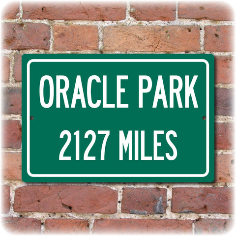 Personalized Highway Distance Sign To: Oracle Park, Home of the San Fransisco Giants
