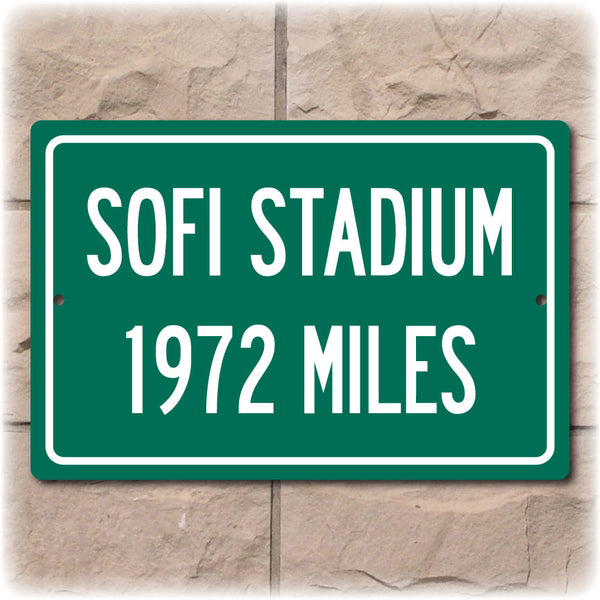 Personalized Highway Distance Sign To:  SoFi Stadium, Home of the Los Angeles Chargers and the Los Angeles Rams
