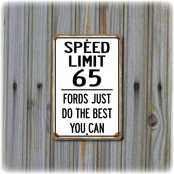 Funny Ford Speed Limit Sign