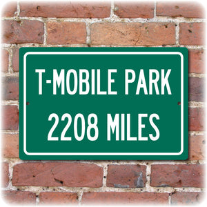 Personalized Highway Distance Sign To: T-Mobile Park, Home of the Seattle Mariners