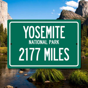 Personalized Highway Distance Sign To: Yosemite National Park