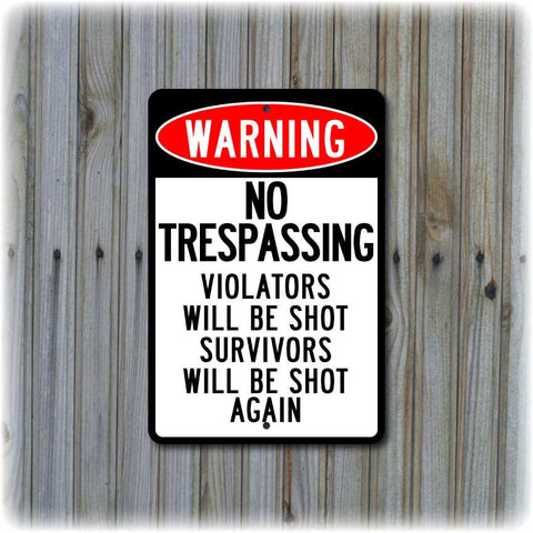 Warning - No Trespassing Sign