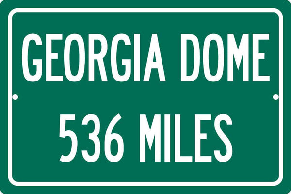 Personalized Highway Distance Sign To: Georgia Dome, Home of the Atlanta Falcons