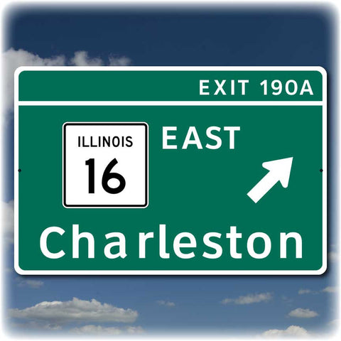 Eastern Illinois I-57 Exit Sign Replica