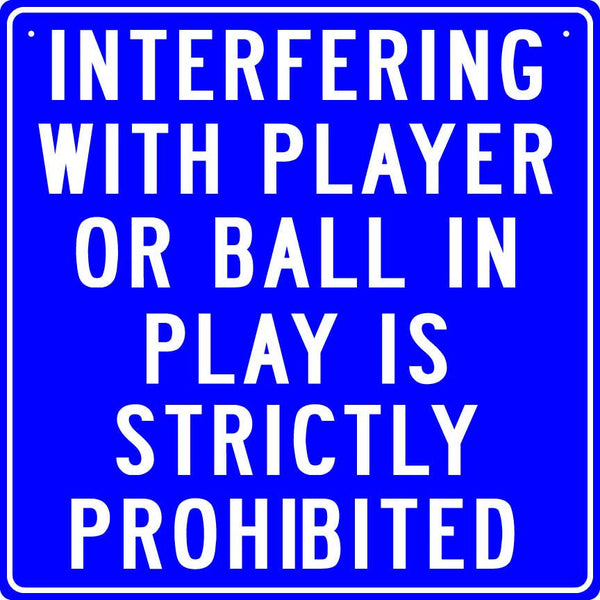 Interfering with Player Sign