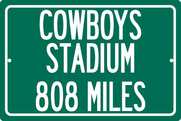 Personalized Highway Distance Sign To: Cowboys Stadium, Home of the Dallas Cowboys