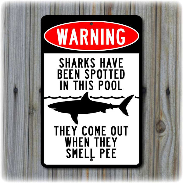 Warning: Sharks Have Been Spotted In This Pool Sign