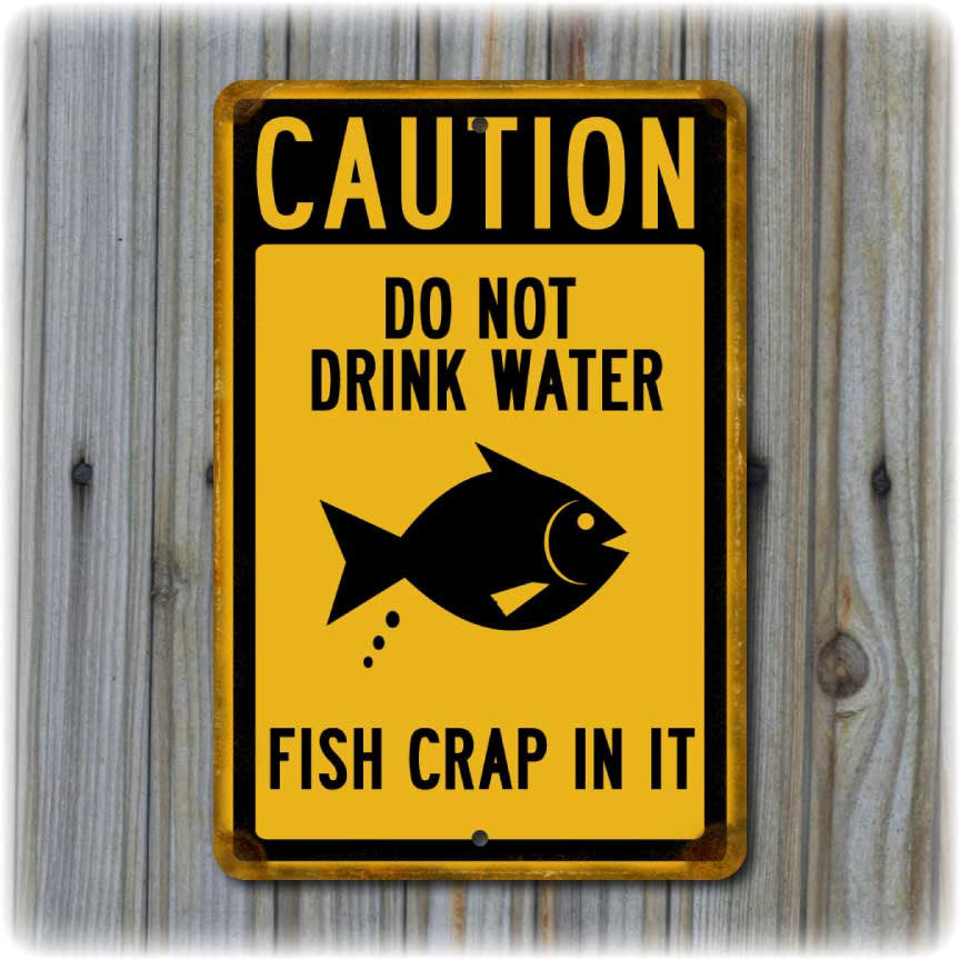 Caution: Do Not Drink Water Sign