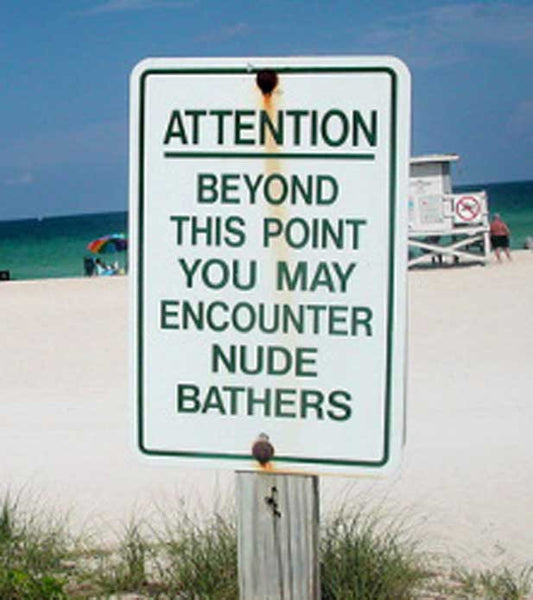 Attention: Nude Bathers Florida Beach Sign