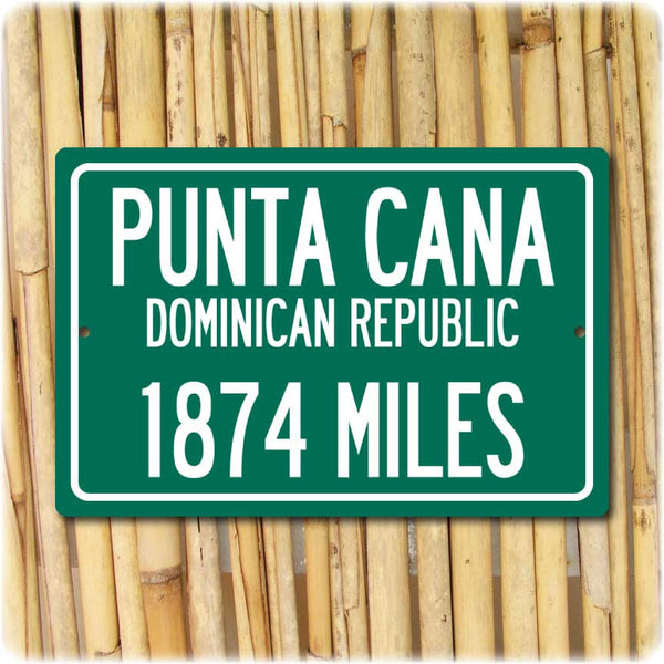 Punta Cana - Dominican Republic Personalized Distance Sign