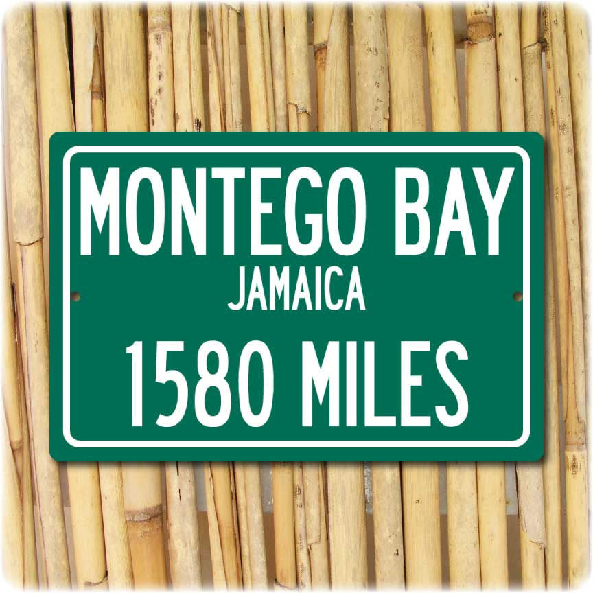 Personalized Highway Distance Sign To: Montego Bay, Jamaica