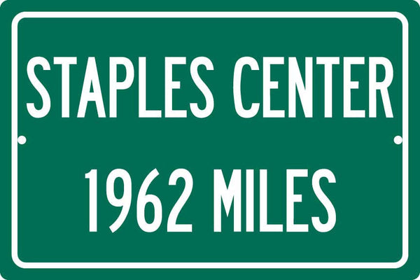 Personalized Highway Distance Sign To: Staples Center, Home of the Los Angeles Lakers, Clippers, and Kings