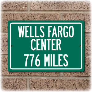 Personalized Highway Distance Sign To: Wells Fargo Center, Home of the Philadelphia 76ers & Flyers