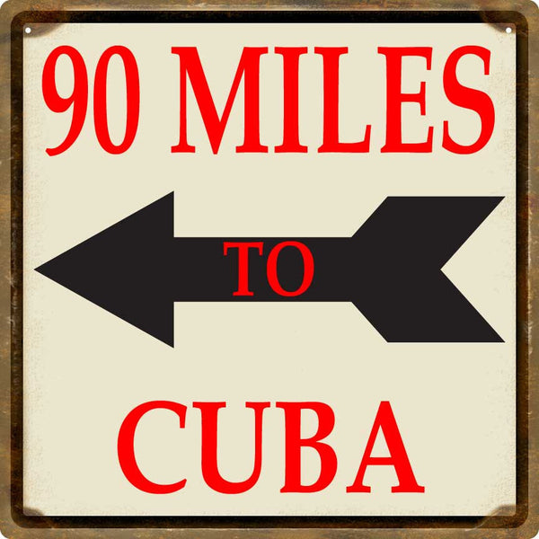 Key West Sign - 90 Miles to Cuba