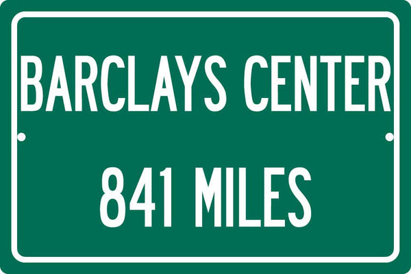 Personalized Highway Distance Sign To: Barclays Center, Home of the Brooklyn Nets