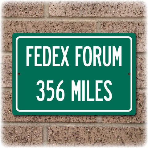 Personalized Highway Distance Sign To: FedEx Forum, Home of the Memphis Grizzlies
