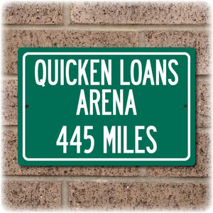 Personalized Highway Distance Sign To: Quicken Loans Arena, Home of the Cleveland Cavaliers