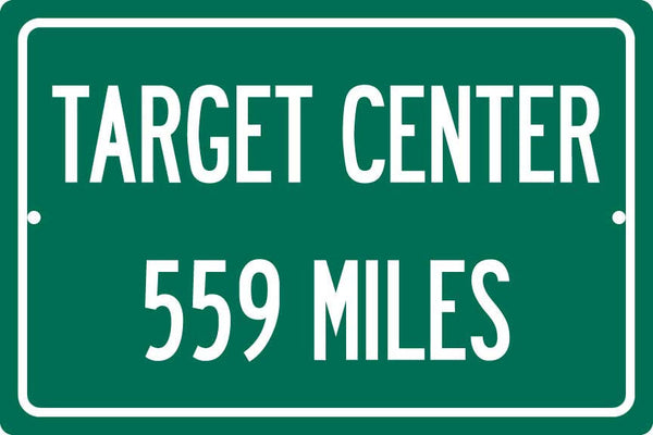 Personalized Highway Distance Sign To: Target Center, Home of the Minnesota Timberwolves