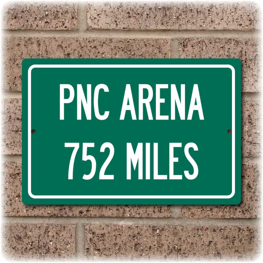 Personalized Highway Distance Sign To: PNC Arena, Home of the Carolina Hurricanes