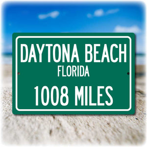 Personalized Highway Distance Sign To: Daytona Beach Florida, Spring Break Capital