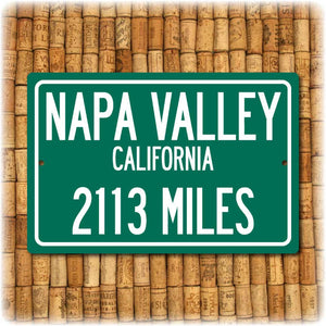Personalized Highway Distance Sign To: The Napa Valley, California