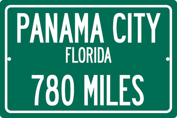 Personalized Highway Distance Sign To: Panama City, Florida - Spring Break Capital of the World