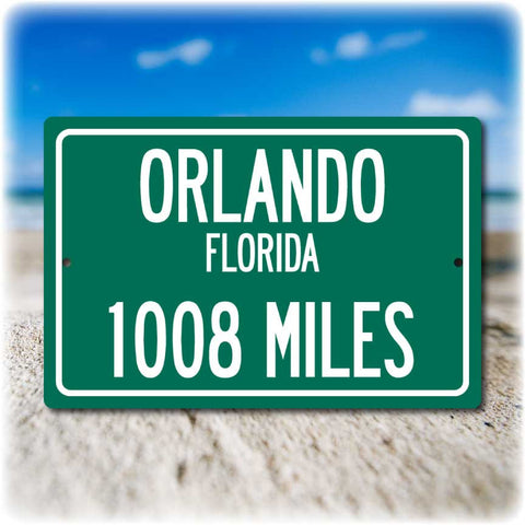 Personalized Highway Distance Sign To: Orlando, Florida - Theme Park Capital of the World
