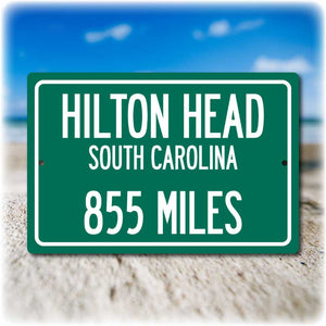 Personalized Highway Distance Sign To: Hilton Head, South Carolina - Harbour Town