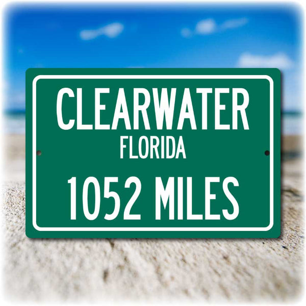 Personalized Highway Distance Sign To: Clearwater, Florida, Sugar White Sand