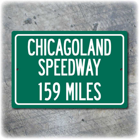 Personalized Highway Distance Sign To: Chicagoland Speedway
