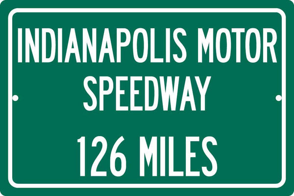 Personalized Highway Distance Sign To: Indianapolis Motor Speedway