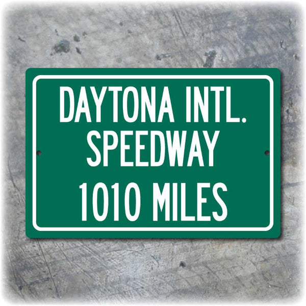 Personalized Highway Distance Sign To: Daytona International Speedway