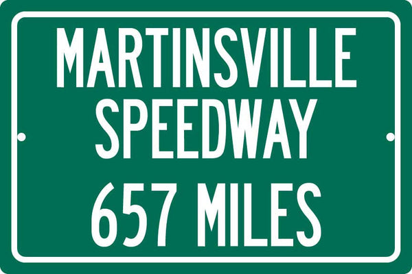 Personalized Highway Distance Sign To: Martinsville Speedway