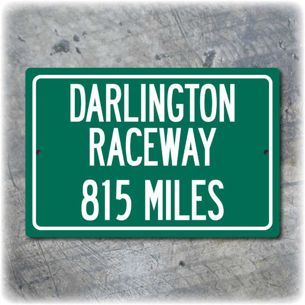 Personalized Highway Distance Sign To: Darlington Raceway