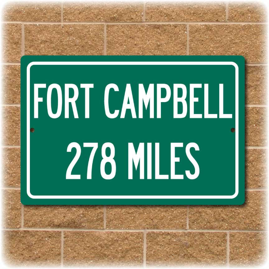 Personalized Highway Distance Sign To: US Army Base Fort Campbell - Home of the 101st Airborne Division
