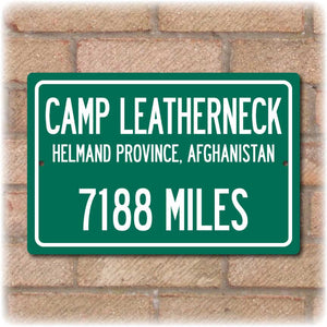 Personalized Highway Distance Sign To: Camp Leatherneck - Home Base of the US Marine Corps Operations in Afghanistan