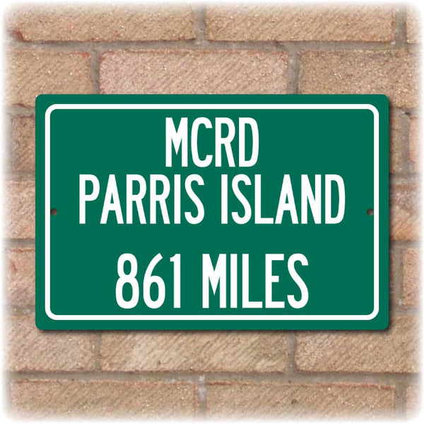 Personalized Highway Distance Sign To: MCRD Parris Island - US Marine Corps Recruit Depot